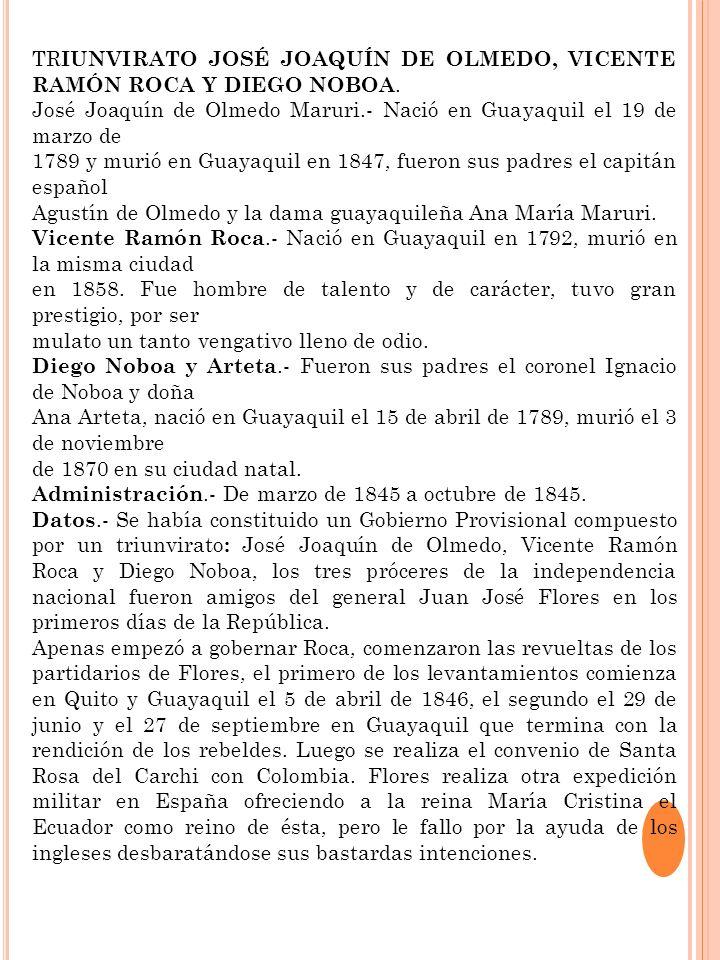 TRIUNVIRATO JOSÉ JOAQUÍN DE OLMEDO, VICENTE RAMÓN ROCA Y DIEGO NOBOA.