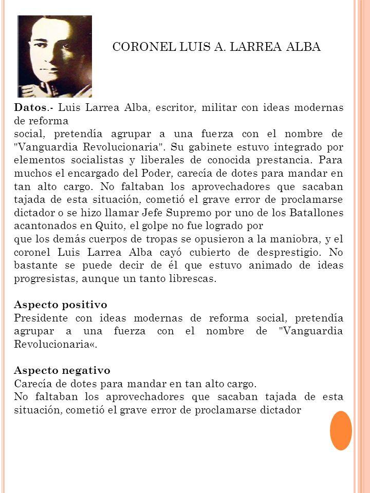 CORONEL LUIS A. LARREA ALBA
