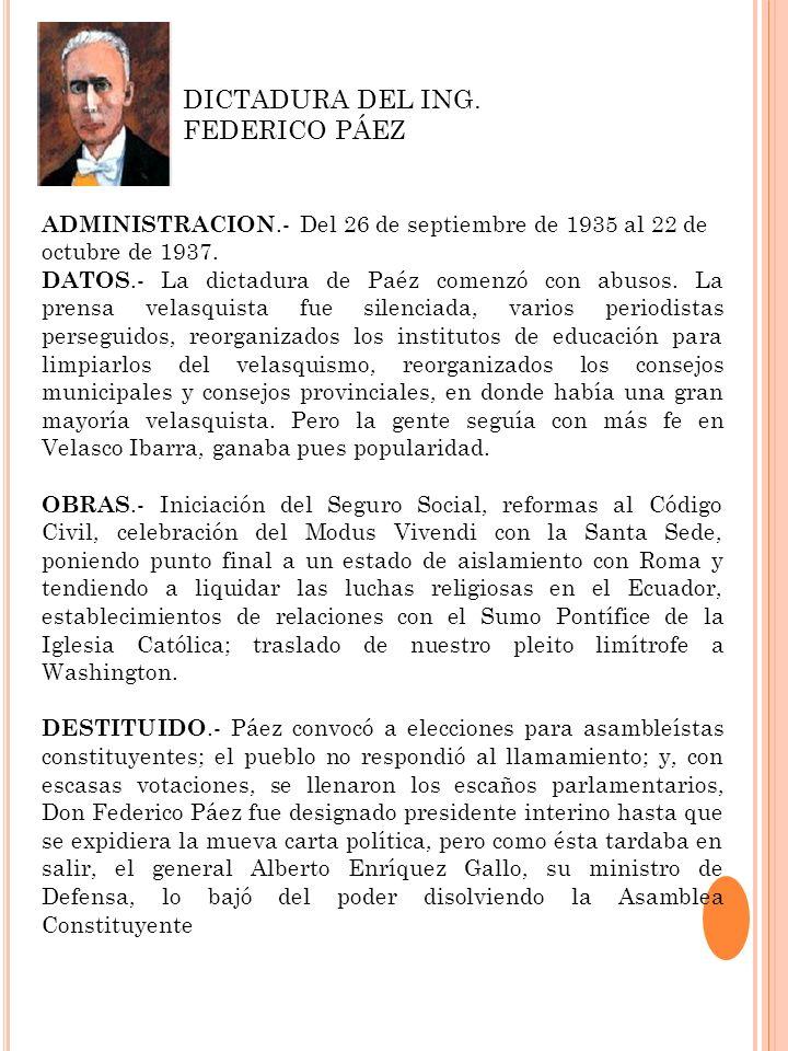 DICTADURA DEL ING. FEDERICO PÁEZ