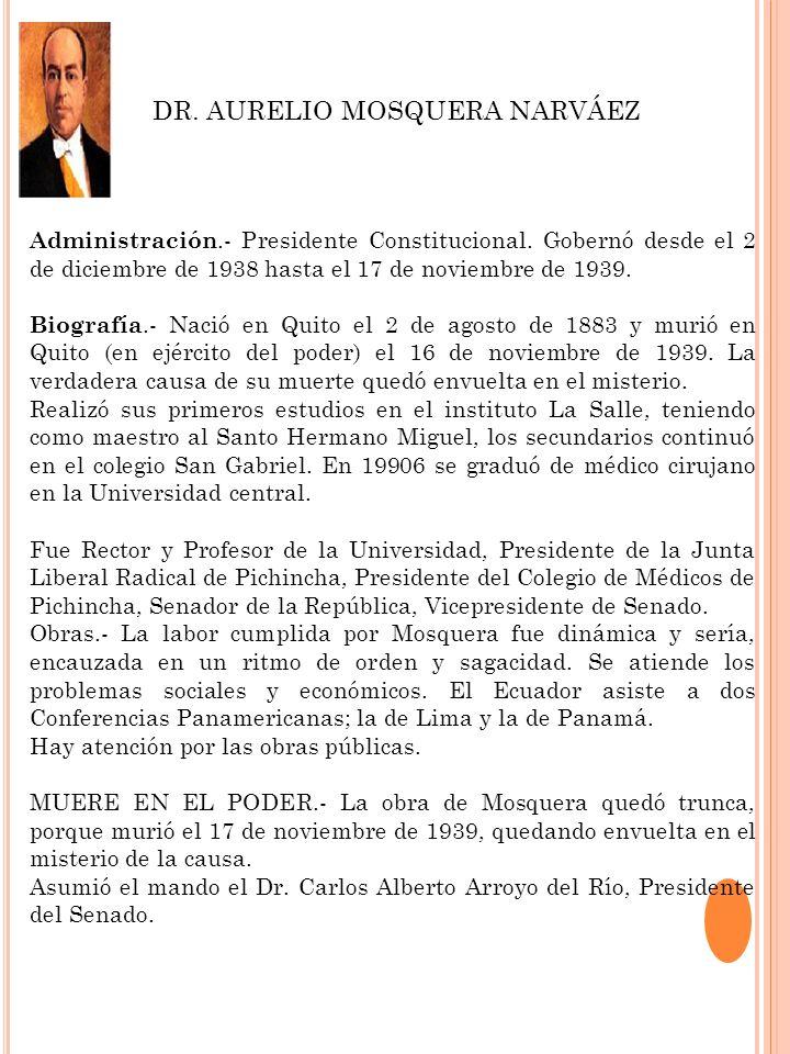DR. AURELIO MOSQUERA NARVÁEZ