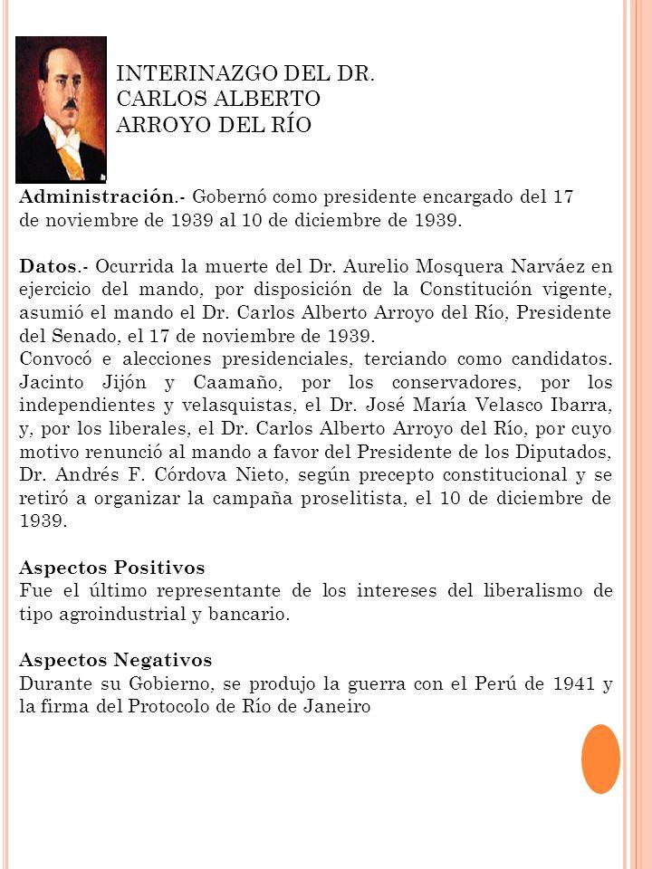 INTERINAZGO DEL DR. CARLOS ALBERTO ARROYO DEL RÍO
