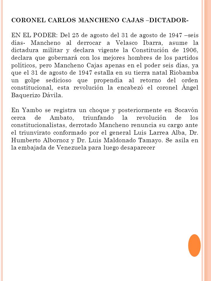 CORONEL CARLOS MANCHENO CAJAS –DICTADOR-