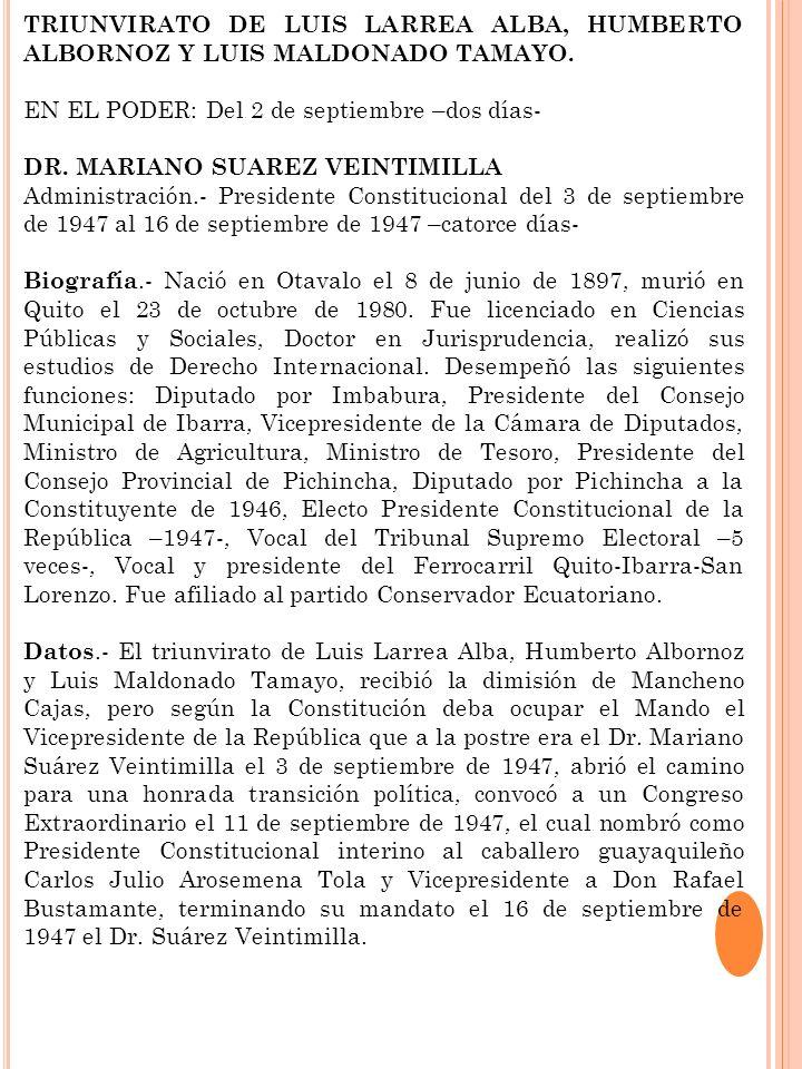TRIUNVIRATO DE LUIS LARREA ALBA, HUMBERTO ALBORNOZ Y LUIS MALDONADO TAMAYO.