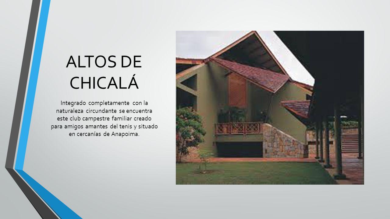 ALTOS DE CHICALÁ