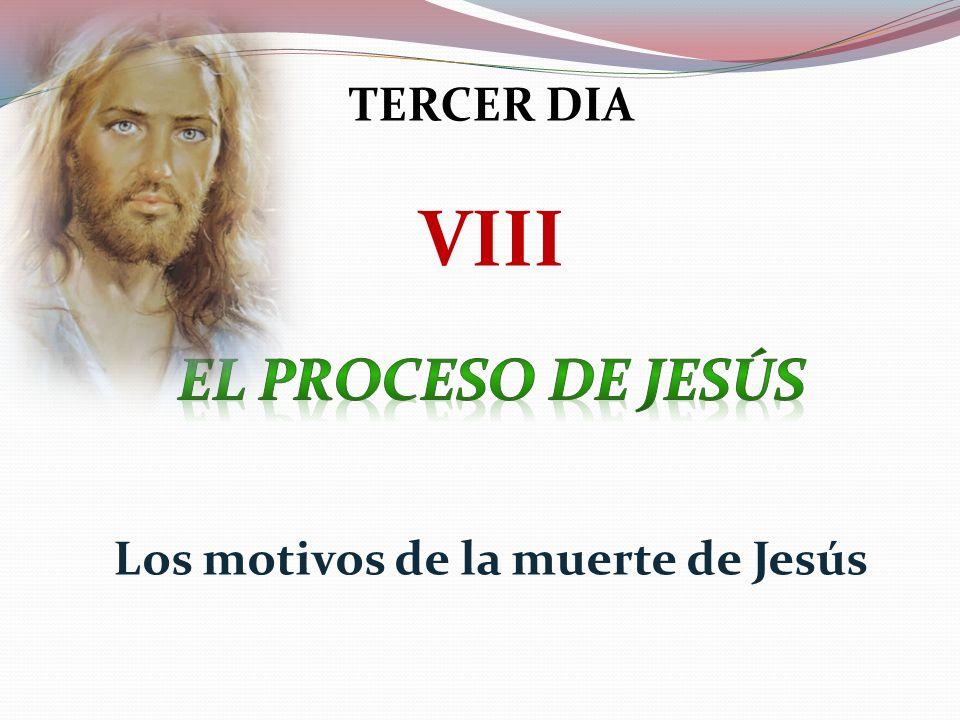 Los motivos de la muerte de Jesús