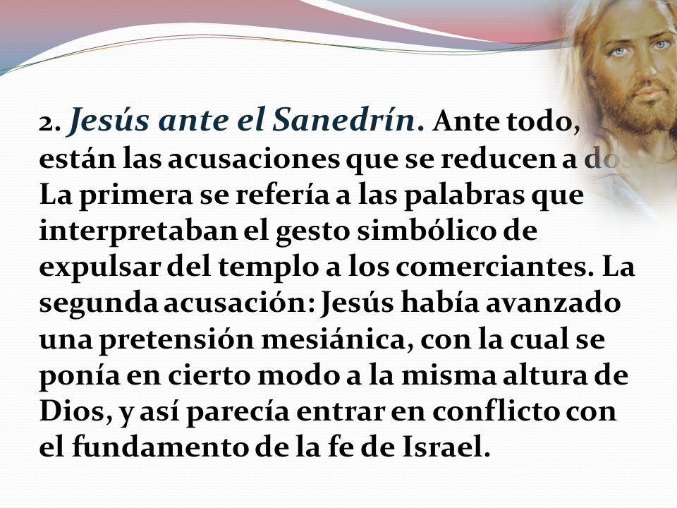 2. Jesús ante el Sanedrín.