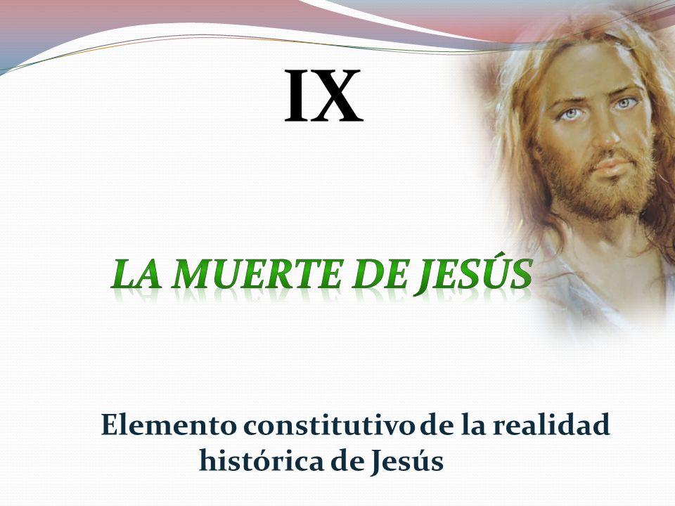 Elemento constitutivo de la realidad histórica de Jesús
