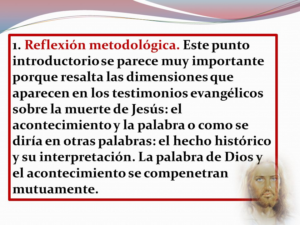 1. Reflexión metodológica