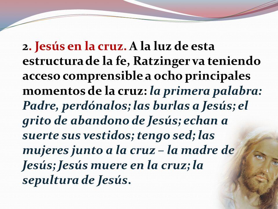 2. Jesús en la cruz.