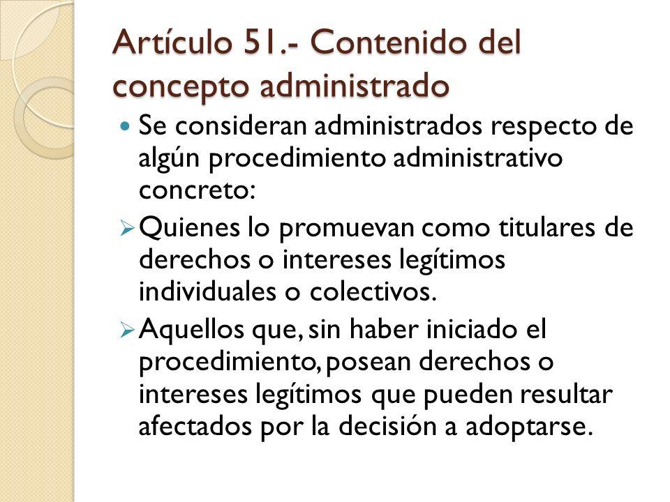 Artículo 51.- Contenido del concepto administrado