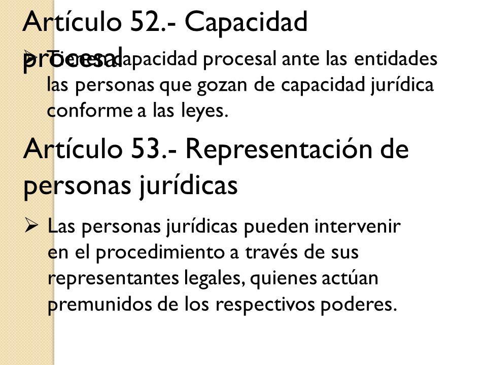 Artículo 52.- Capacidad procesal