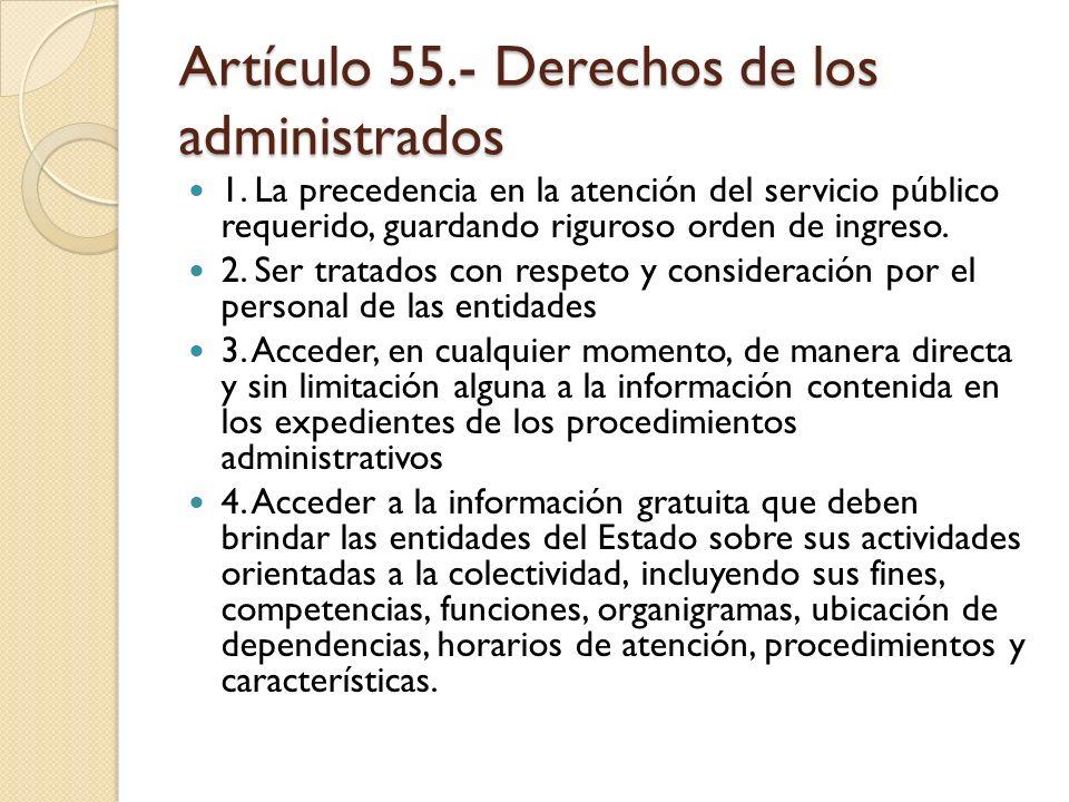 Artículo 55.- Derechos de los administrados