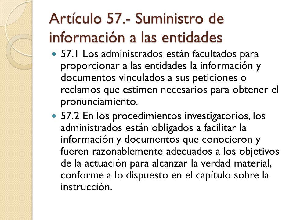 Artículo 57.- Suministro de información a las entidades