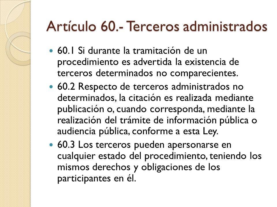 Artículo 60.- Terceros administrados