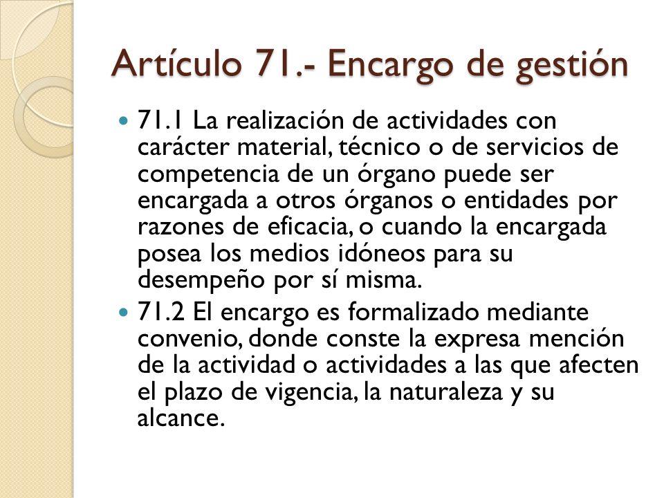 Artículo 71.- Encargo de gestión