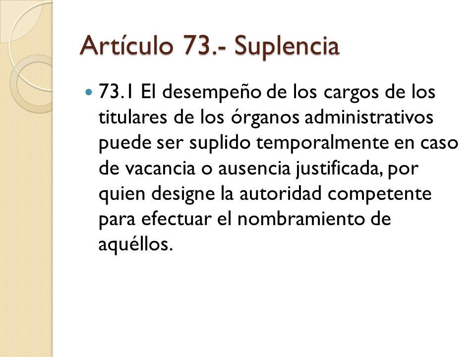 Artículo 73.- Suplencia