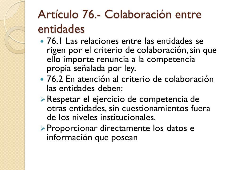 Artículo 76.- Colaboración entre entidades