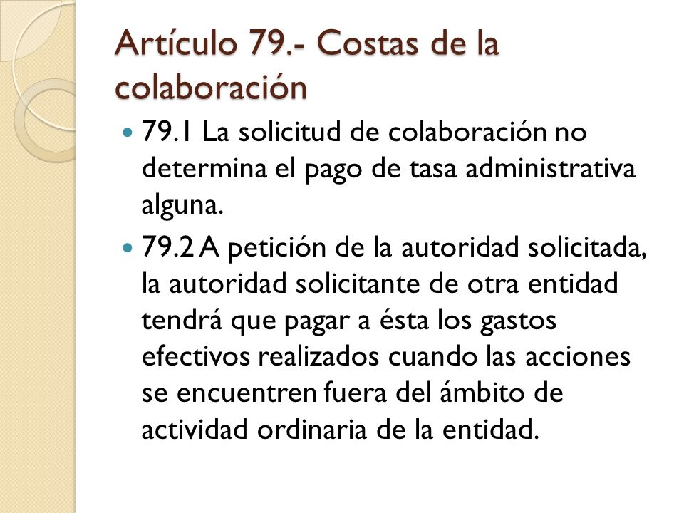 Artículo 79.- Costas de la colaboración