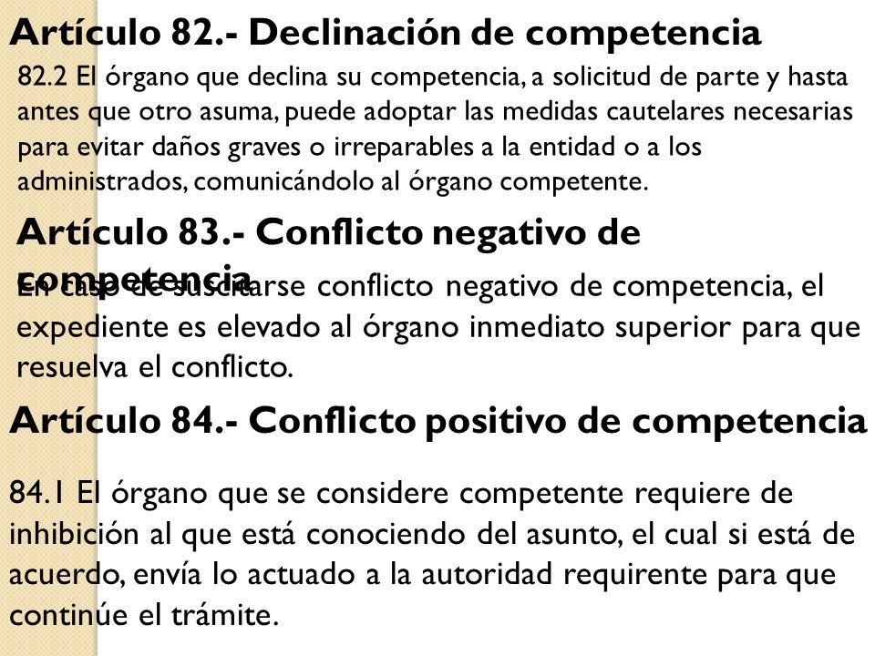 Artículo 82.- Declinación de competencia