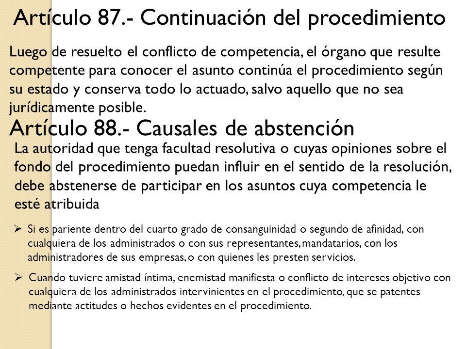 Artículo 87.- Continuación del procedimiento