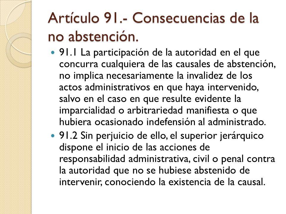 Artículo 91.- Consecuencias de la no abstención.