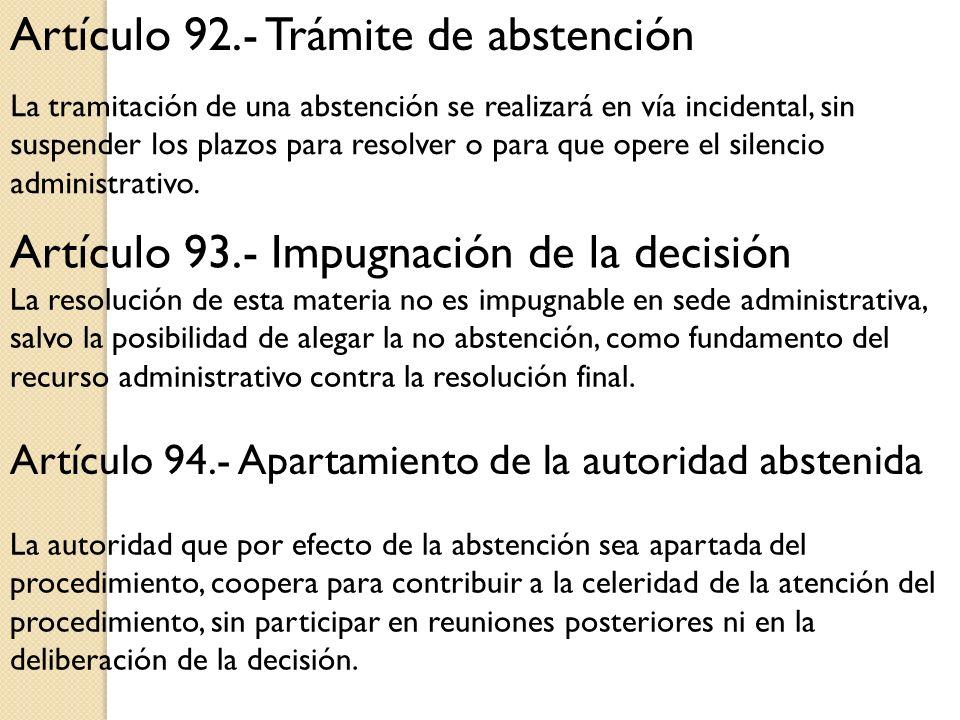 Artículo 92.- Trámite de abstención