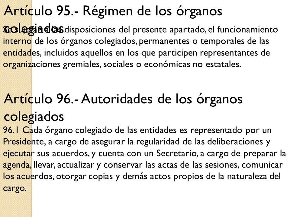 Artículo 95.- Régimen de los órganos colegiados