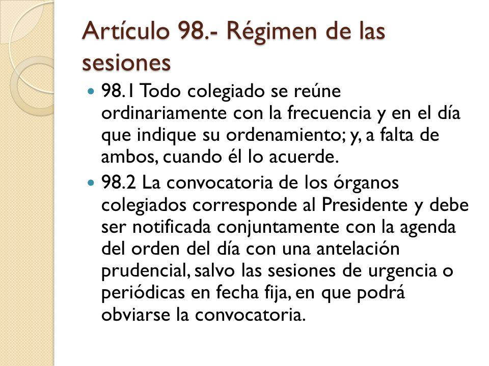 Artículo 98.- Régimen de las sesiones