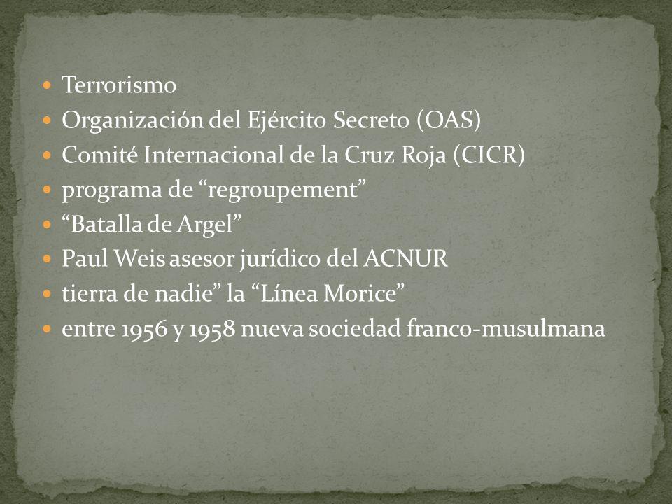 TerrorismoOrganización del Ejército Secreto (OAS) Comité Internacional de la Cruz Roja (CICR) programa de regroupement