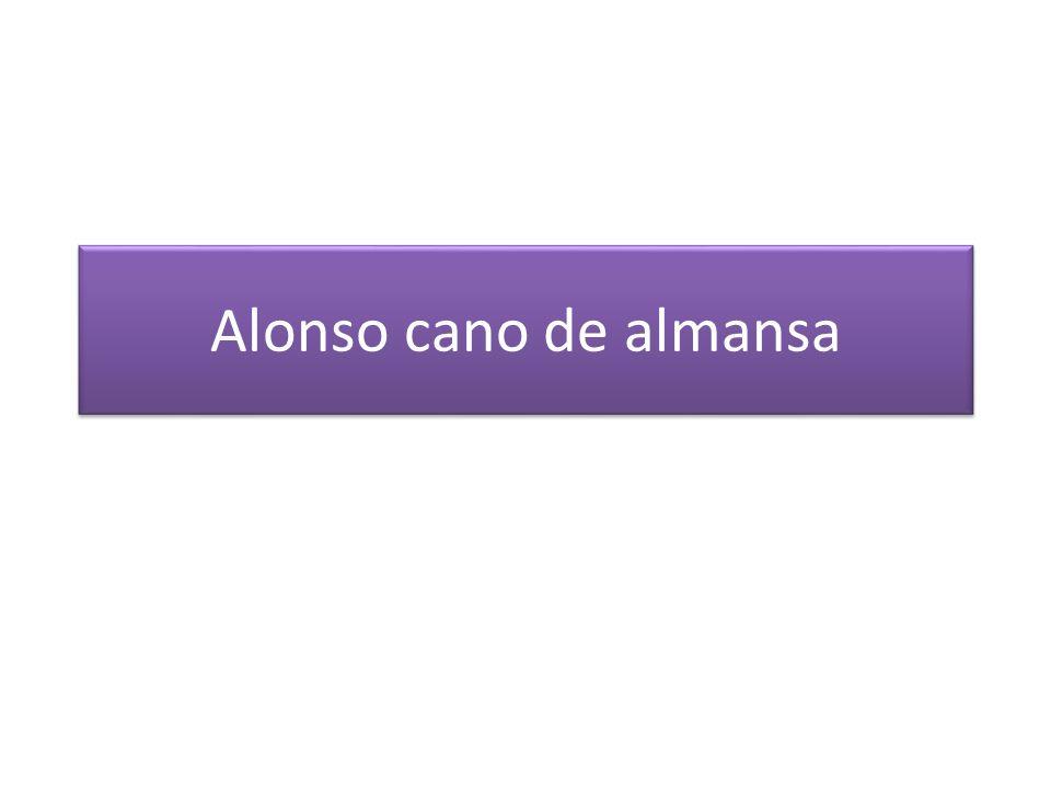Alonso cano de almansa