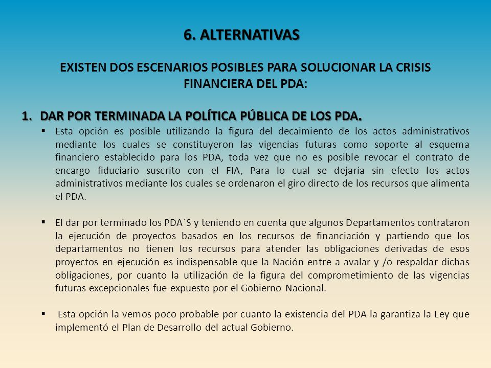 EXISTEN DOS ESCENARIOS POSIBLES PARA SOLUCIONAR LA CRISIS