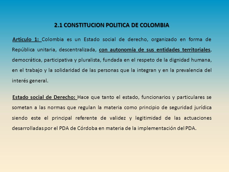 2.1 CONSTITUCION POLITICA DE COLOMBIA