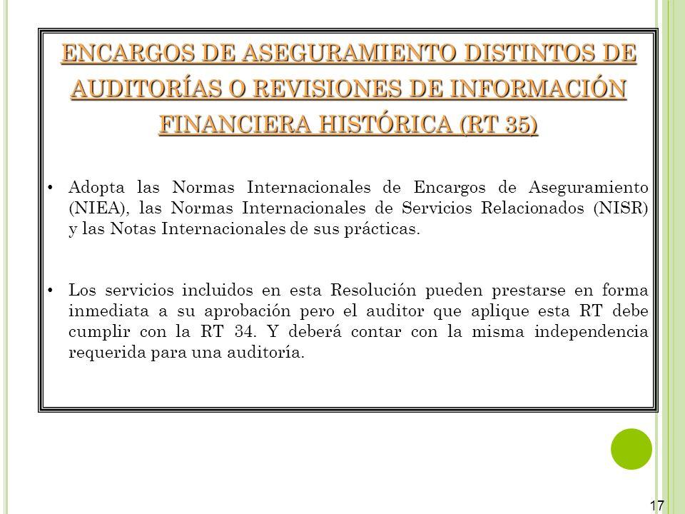 ENCARGOS DE ASEGURAMIENTO DISTINTOS DE AUDITORÍAS O REVISIONES DE INFORMACIÓN FINANCIERA HISTÓRICA (RT 35)