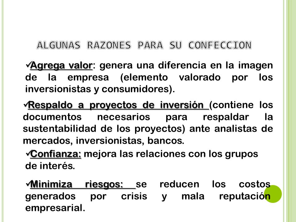 ALGUNAS RAZONES PARA SU CONFECCION