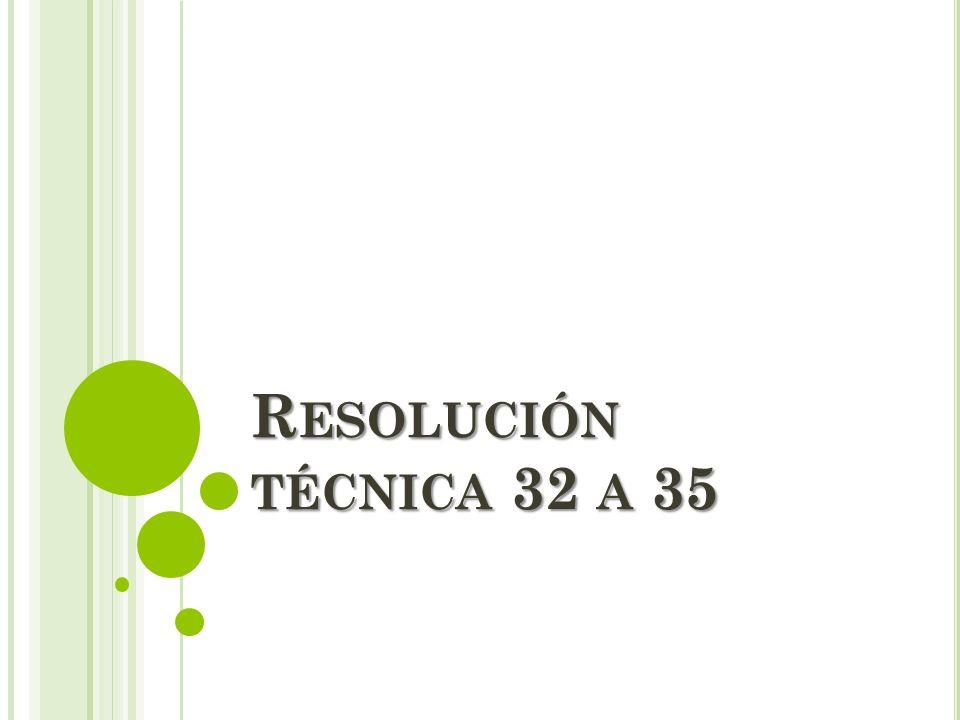 Resolución técnica 32 a 35