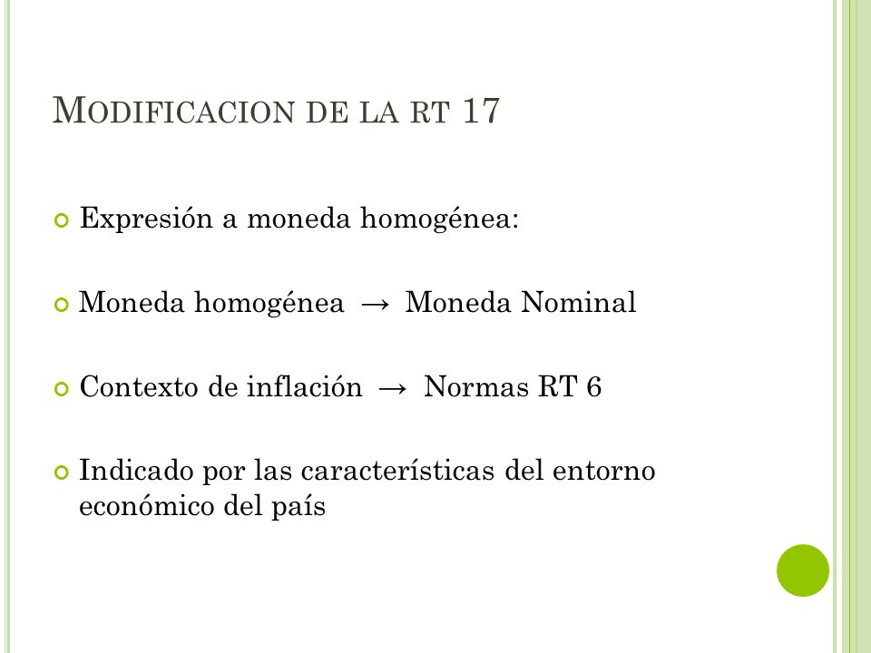 Modificacion de la rt 17 Expresión a moneda homogénea: