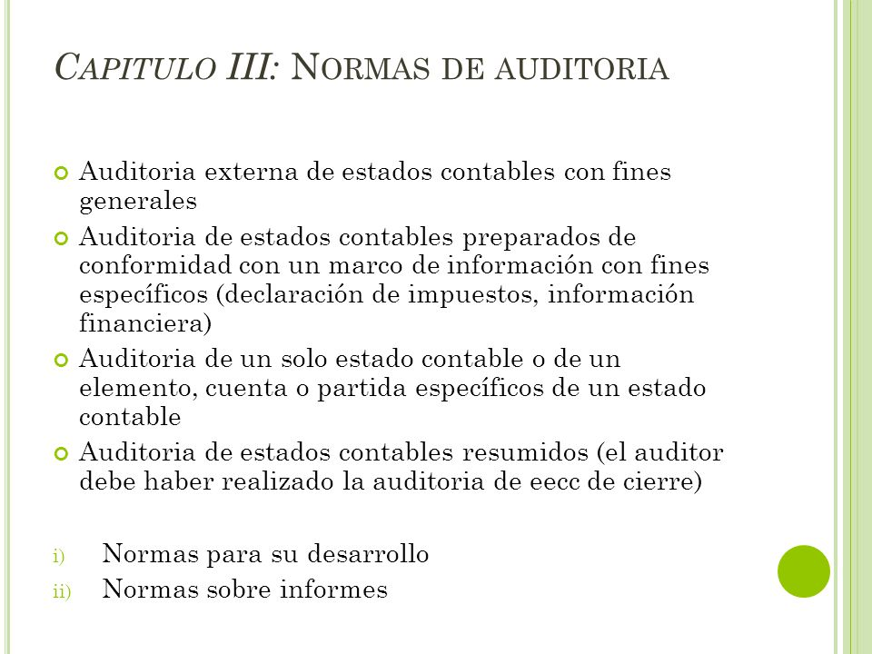 Capitulo III: Normas de auditoria