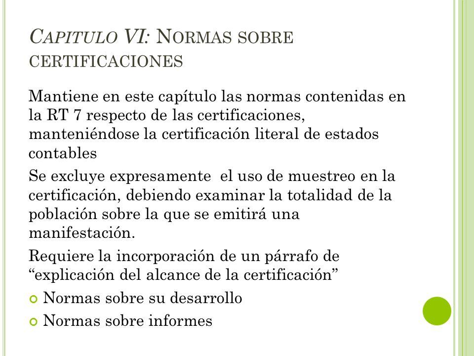 Capitulo VI: Normas sobre certificaciones