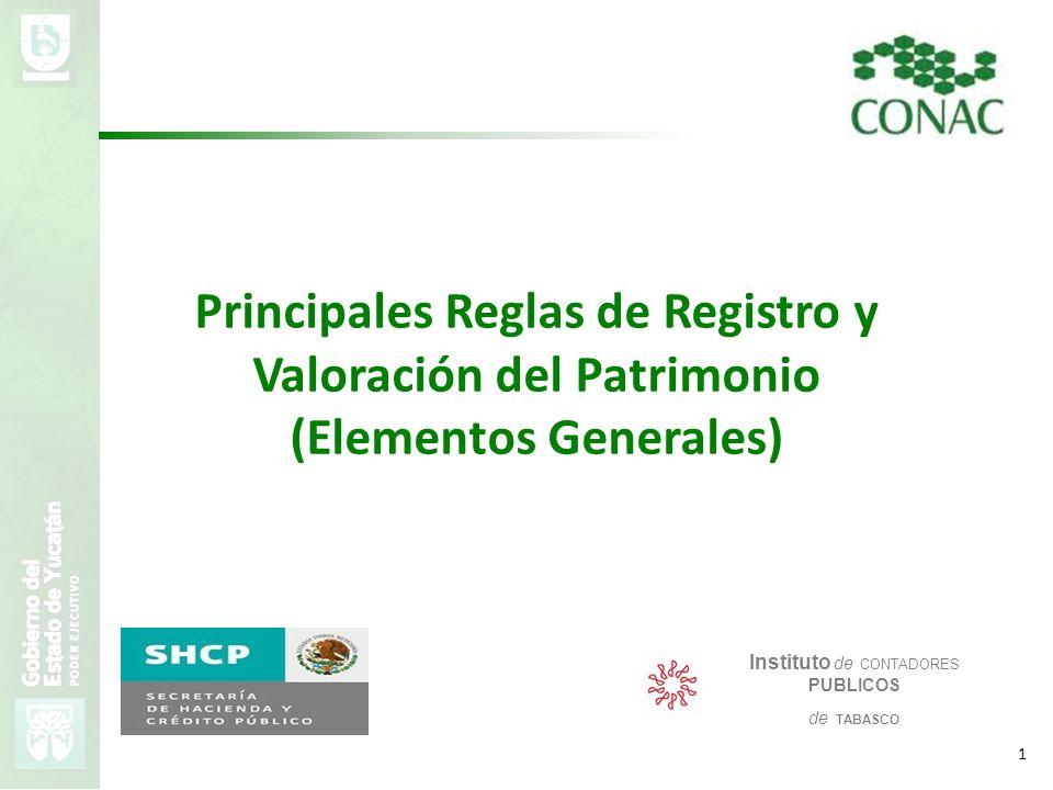Principales Reglas de Registro y Valoración del Patrimonio