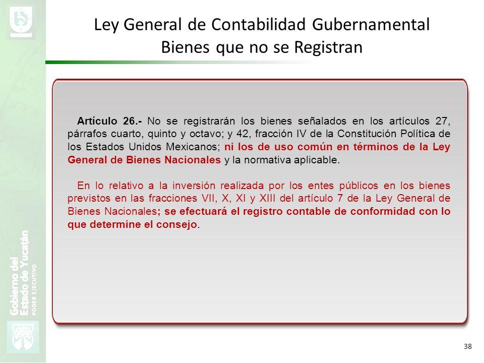 Ley General de Contabilidad Gubernamental Bienes que no se Registran