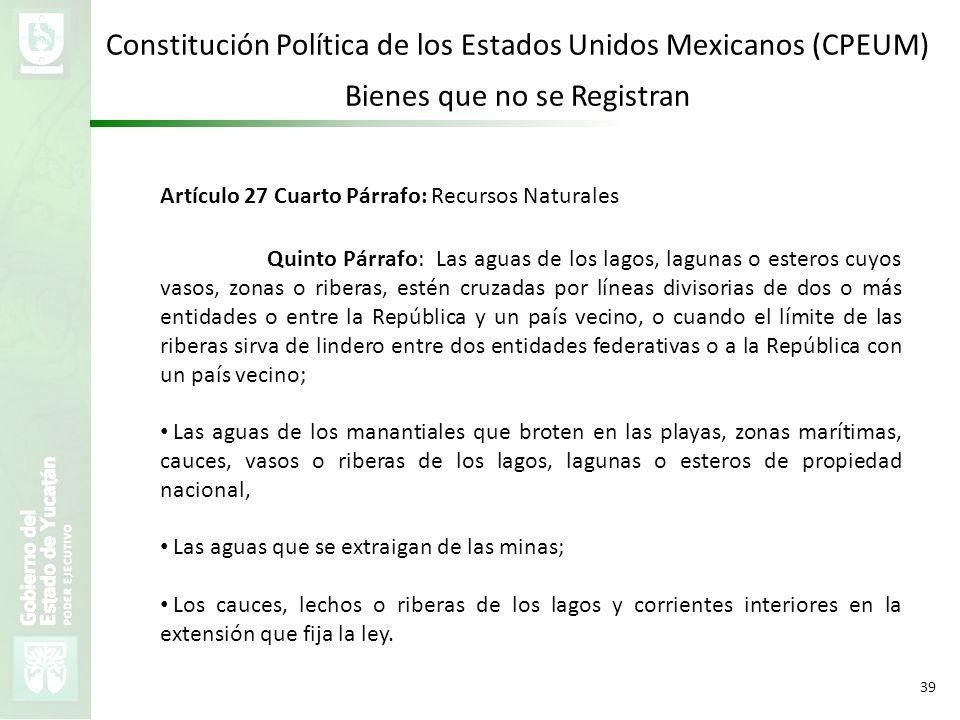 Constitución Política de los Estados Unidos Mexicanos (CPEUM)