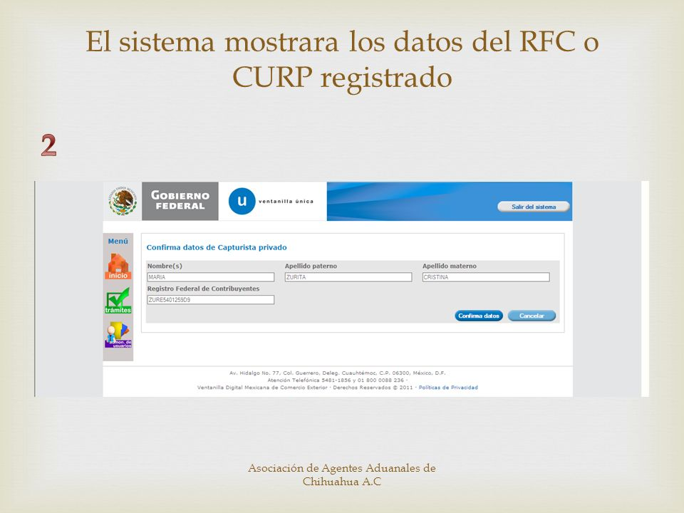 2 El sistema mostrara los datos del RFC o CURP registrado