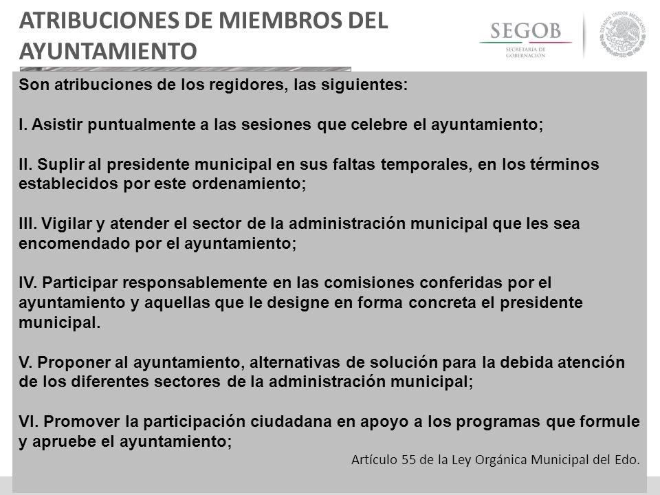 ATRIBUCIONES DE MIEMBROS DEL AYUNTAMIENTO