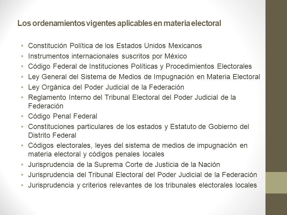 Los ordenamientos vigentes aplicables en materia electoral