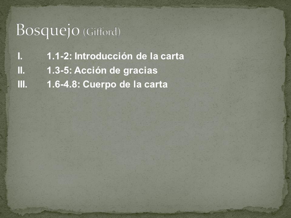 Bosquejo (Gifford) I. 1.1-2: Introducción de la carta II.