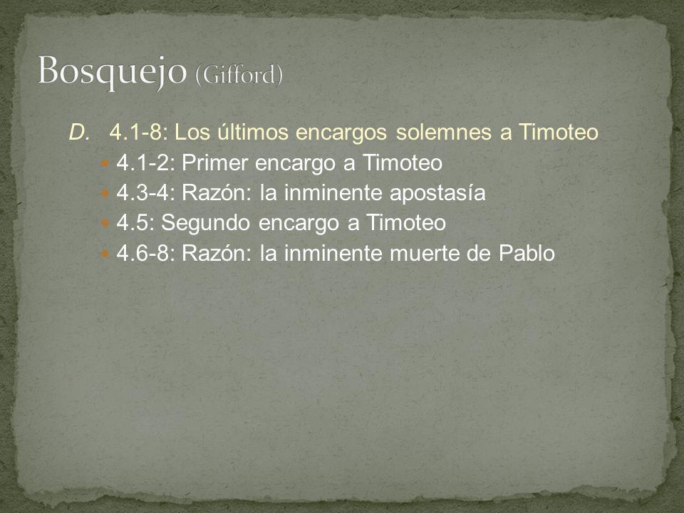 Bosquejo (Gifford) D. 4.1-8: Los últimos encargos solemnes a Timoteo