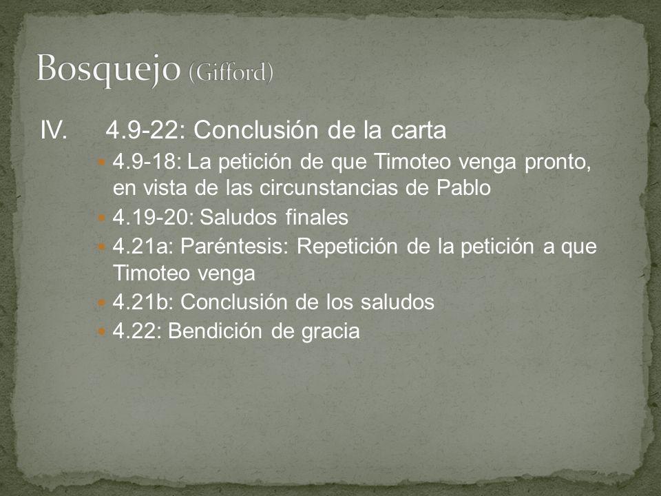 Bosquejo (Gifford) IV. 4.9-22: Conclusión de la carta