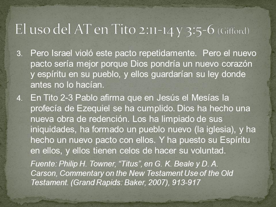 El uso del AT en Tito 2:11-14 y 3:5-6 (Gifford)