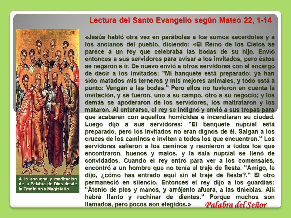 Lectura del Santo Evangelio según Mateo 22, 1-14
