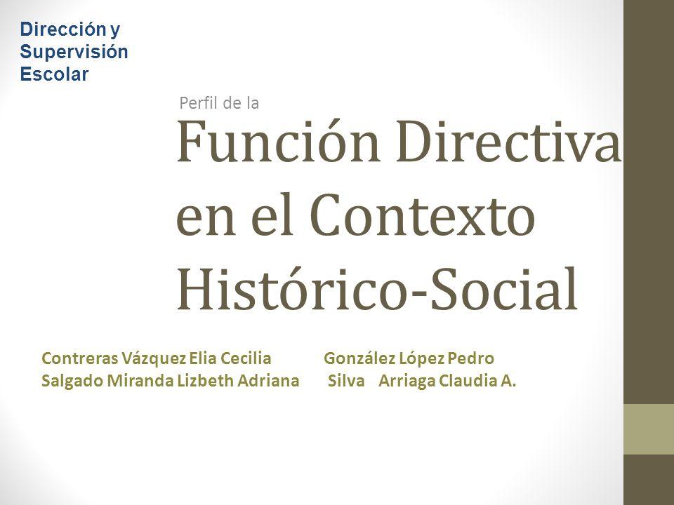 Función Directiva en el Contexto Histórico-Social